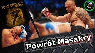 Babilon MMA 7 - Powrót Masakry !
