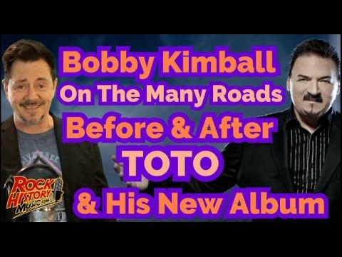 Bobby Kimball On The Many Roads Before and After Toto & His New CD