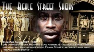 Watch Frank Stokes Beale Town Bound video