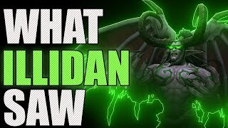 What Illidan Saw in the Twisting Nether.. - World of Warcraft