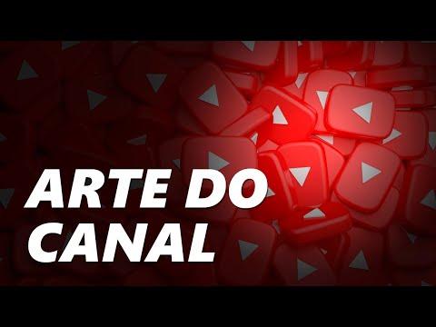 Como colocar ou mudar a ARTE DO CANAL no Youtube?