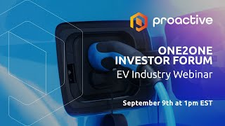 Proactive ONE2ONE Virtual Investor Forum - North America, Wednesday 9th September from 1pm ET
