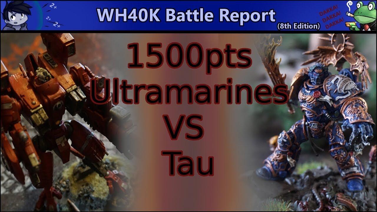 57 7 MB) 1500pts Tau VS Ultramarines | Warhammer 40k Battle