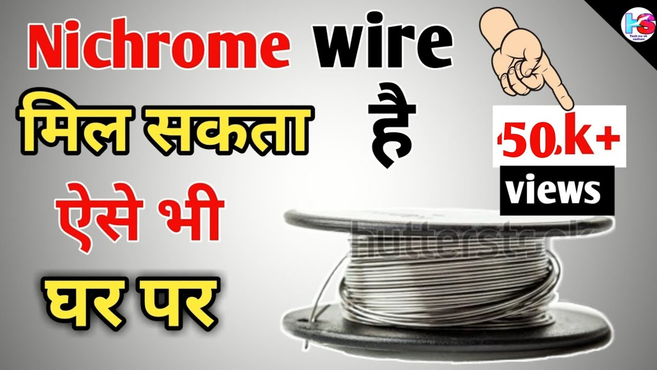 How To Find Nichrome Wire At Home   Whare To Find Nichrome