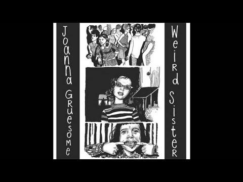 Joanna Gruesome - Weird Sister (2013 // Full Album)