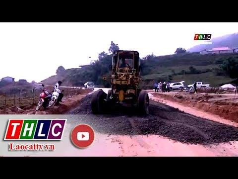 Khẩn trương hoàn thành tuyến đường tránh Quốc lộ 4D đoạn qua thị trấn Sa Pa| THLC