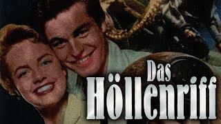 Das Höllenriff (1953) [Abenteuer] | ganzer Film (deutsch)