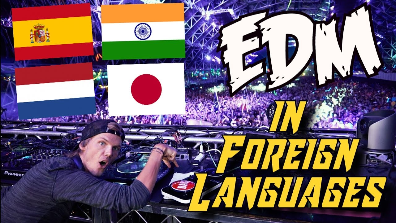 TOP 10 EDM Songs in Foreign Languages