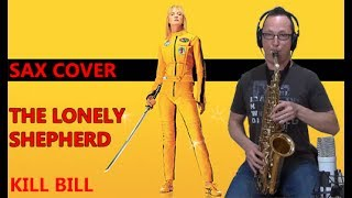 The Lonely Shepherd Kill Bill - Sax Cover James Last Gheorghe Zamfir.mp3