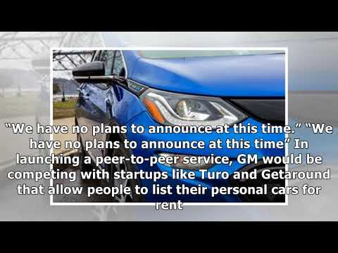 General Motors reportedly will launch a peer-to-peer car-sharing business - [Regular Car Reviews]