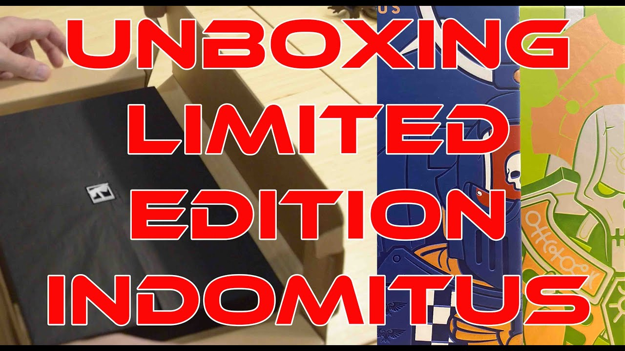 Limited Edition Indomitus Unboxing
