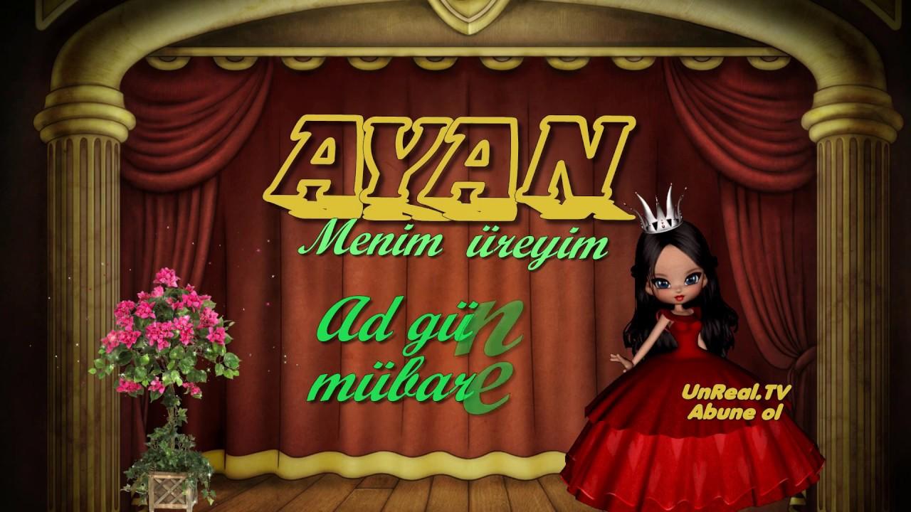 Ad gunun mubarek Ayan / happy birthday Ayan / iyki dogdun Ayan / dogum gunun kutlu olsun /