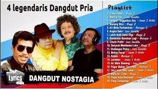 4 Penyanyi Legendaris Dangdut Pria Terbaik - Lagu Paling Enak Dinyanyikan Saat Karaoke (HQ  720p HD MP3