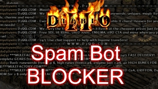 Block Spam FOREVER - Diablo 2