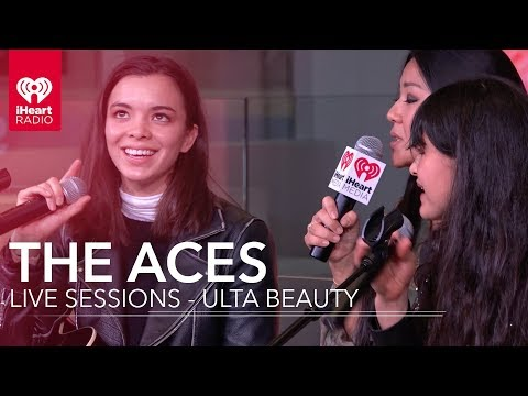 The Aces – iHeartRadio Live Sessions Presented by Ulta Beauty