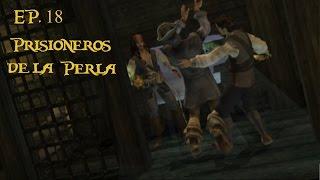Piratas del Caribe La leyenda de Jack Sparrow [PS2] EP. 18 Prisioneros de la Perla