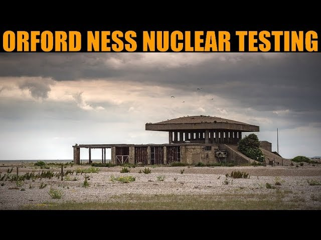 Orford Ness: Atomic Weapons & Radar Research Facility