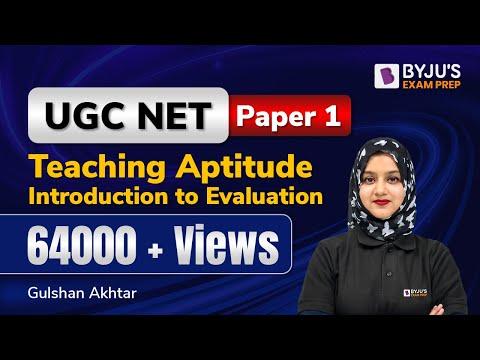 Introduction to Evaluation (Teaching Aptitude) for UGC NET June 2020 Exam  | Gradeup