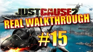 Just Cause 2 Walkthrough - Part 15 - Bukit Tinggi, 100% (Another Rip Roarin