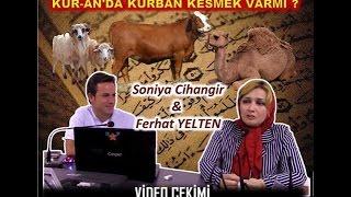 KUR-AN'A GÖRE KURBAN VE HAC İBADETİ-Sonia CİHANGİR & Ferhat YELTEN