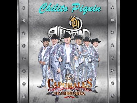 Caporales de Chihuahua - Huapango Chillito Piquin 2017