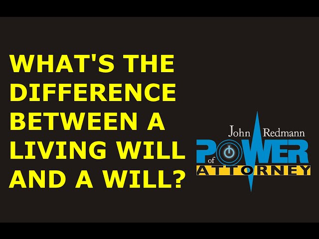What's the difference between a Living Will and a Will?