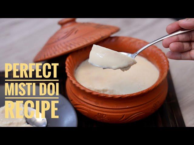 দোকানের মত পারফেক্ট মিষ্টি দই রেসিপি - Bengali Style Sweet Yogurt (Misti Doi) Recipe