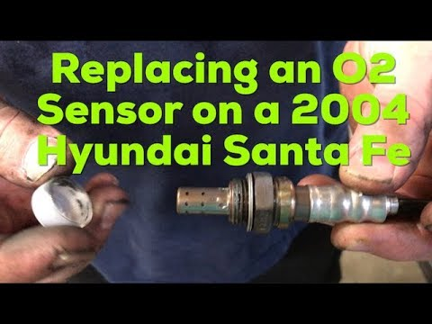 diagnosing and replacing an o2 sensor on 2004 hyundai santa fe