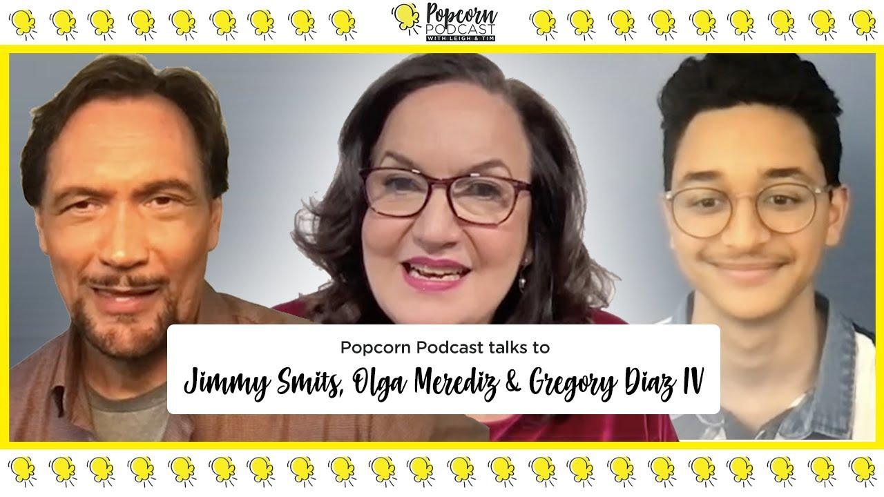 Jimmy Smits, Olga Merediz & Gregory Diaz IV - Popcorn Podcast - Video Editor