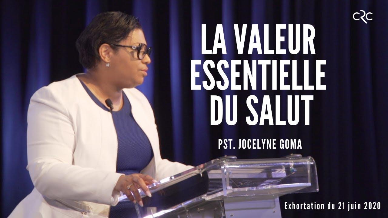 La valeur essentielle du Salut | Pst Jocelyne Goma [21 juin 2020]