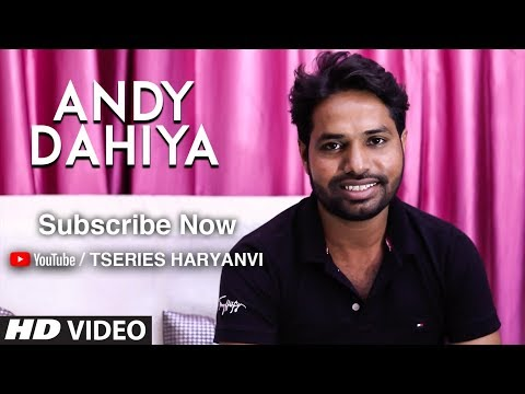 """Andy Dahiya"" Supporting T-Series Haryanvi 