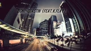 Download Zion I - Coastin (feat. K.Flay)  [ Download ] MP3 song and Music Video
