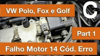 Dr CARRO VW Polo 1.6 Flex Falhando - 14 Códigos de Erro - Part1