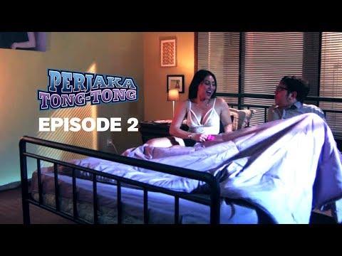 Perjaka TONG TONG - The Series | FULL Video Episode ke-2