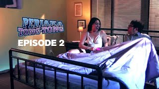 Perjaka TONG TONG - The Series | FULL Video Episode ke-2