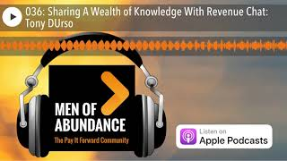 036: Sharing A Wealth of Knowledge With Revenue Chat: Tony DUrso