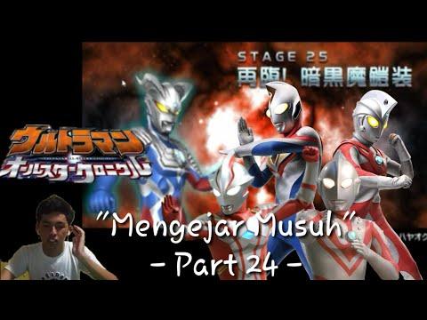 """Mengejar Musuh"" Ultraman All Star Chronicle Part 24 - (Game PSP)"