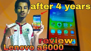 Lenovo a6000 mobile review after 4 year || my lenovo smartphone after 4 year || my phone review