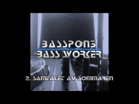 BassPon3 - Bass Worker [FULL ALBUM] [2017]