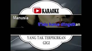 Gambar cover Lagu Karaoke GIGI - YANG TAK TERPIKIRKAN (POP INDONESIA) | Official Karaoke Musik Video