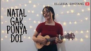 Download Lagu NATAL GAK PUNYA DOI [Lagu Natal] - ECCLESIA SIHOTANG mp3
