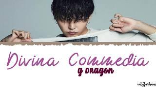 G DRAGON Divina Commedia Lyrics
