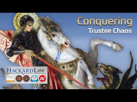 Can Trustee Chaos Be Conquered? | CA Estate & Trust Lawsuits