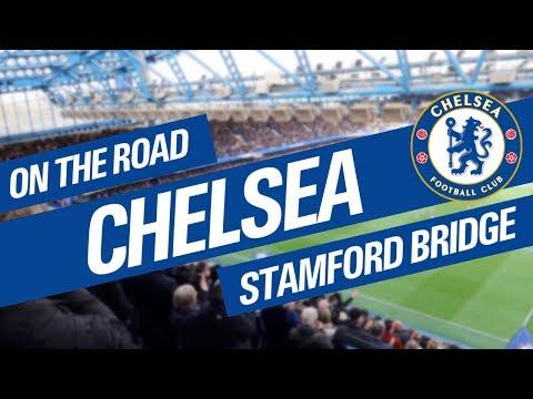 On The Road - CHELSEA @ STAMFORD BRIDGE