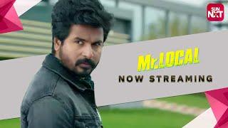 Mr.Local | Tamil Movie 2019 | Full Movie on Sun NXT | Sivakarthikeyan | Nayanthara