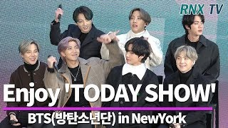 "BTS(방탄소년단) in NY,  Enjoy ""TODAY SHOW""  - RNX tv"