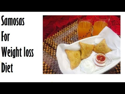 Samosa For Weight Loss Diet | healthy take out