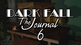 Dark Fall The Journal Part 6 | PC Gameplay Walkthrough | Game Let