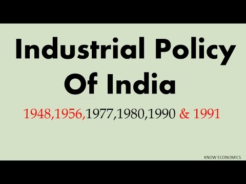 Industrial Policy of INDIA 1948,56,77,80,90 & 91 भारत की औद्