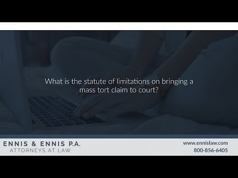 what-is-the-statute-of-limitations-on-bringing-a-mass-tort-claim-to-court?